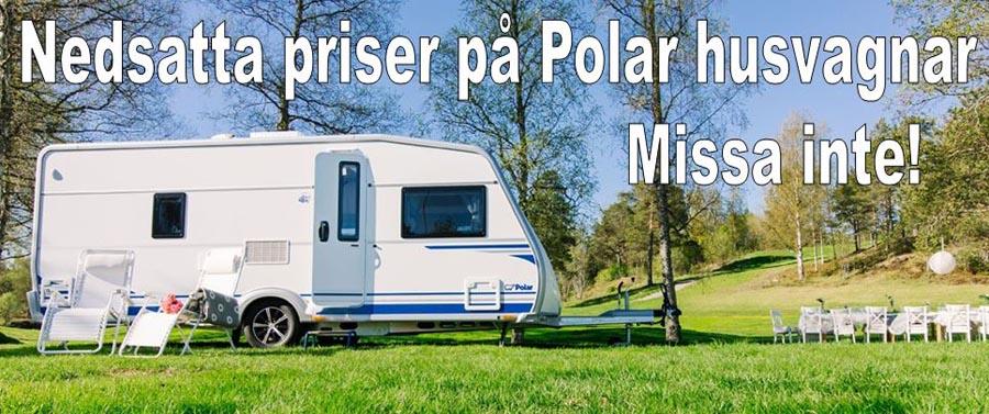 Nedsatta priser på Nya Polar Husvagnar